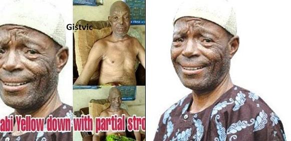Veteran Yoruba Actor, Alabi Yellow, Dying Of Stroke