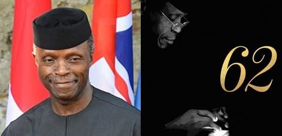 Vice President Osinbajo Celebrates 62nd Birthday Today