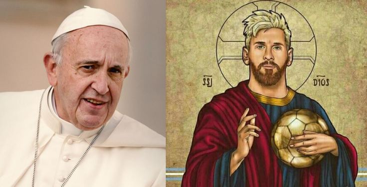 Lionel Messi is not a God - Pope Francis
