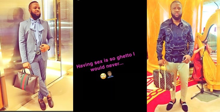 'I will never have sex, it is a ghetto act' – Hushpuppi