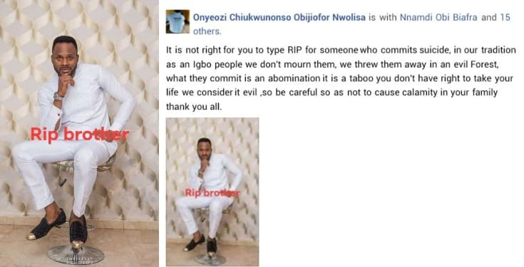 'A person who commits suicide should be dumped in evil forest' – Man