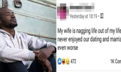 """My wife is nagging life out of my life."" - Nigerian man laments"
