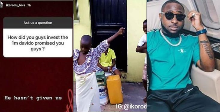 Davido failed to give us the ₦1M he promised us months ago- Ikorodu Bois