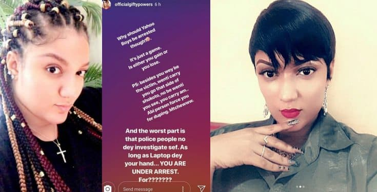 'Yahoo Yahoo is just a game, why should Yahoo boys be arrested?'- Gifty Powers
