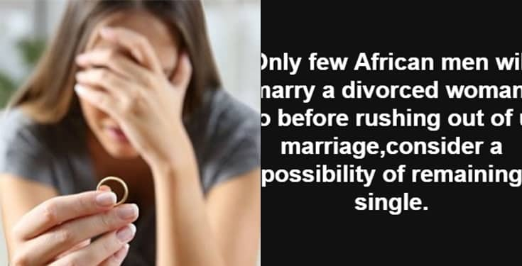 Nigerian man advises women 'rushing' out of marriage