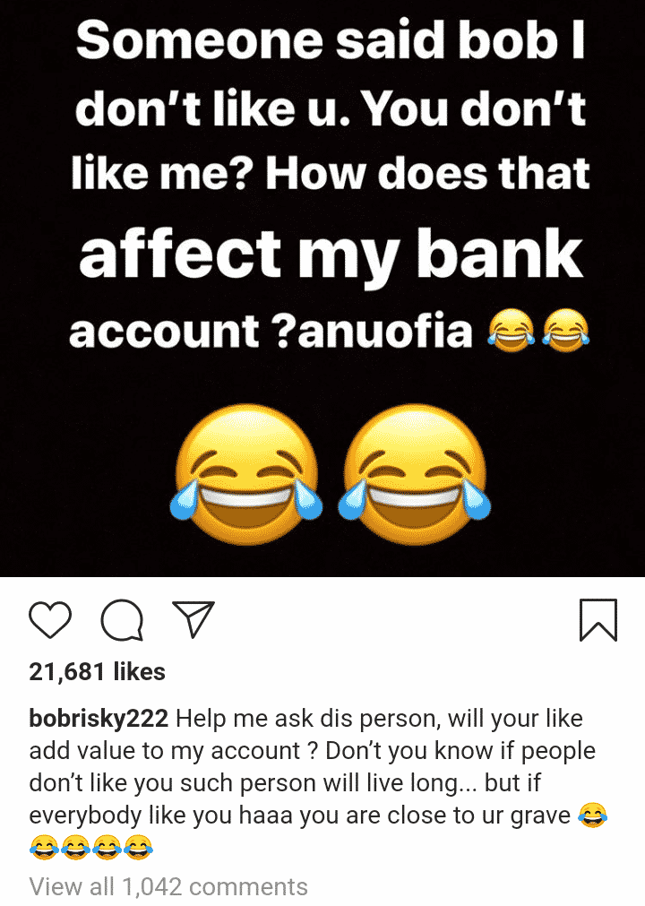 """""""If everybody likes you, you're close to your grave"""" - Bobrisky replies troll"""