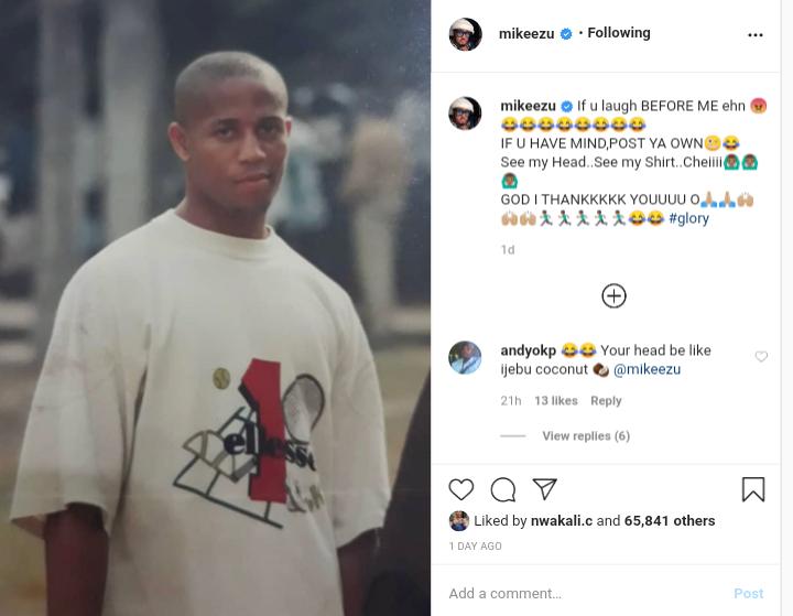Mike Ezuruonye mocks his old looks