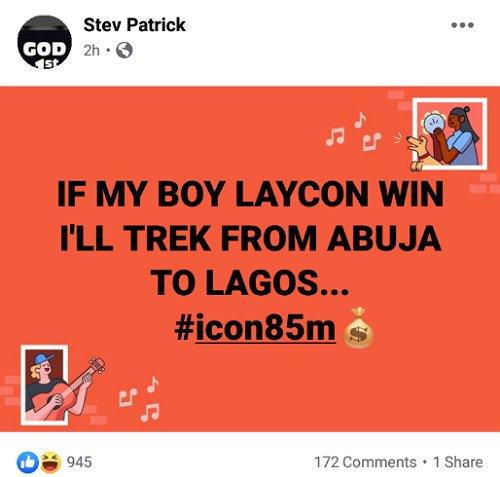 Trek from Abuja to Lagos if Laycon wins