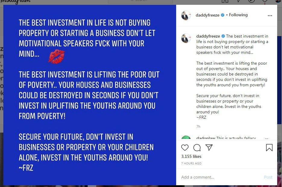 """The best investment isn't business"" - Daddy Freeze"