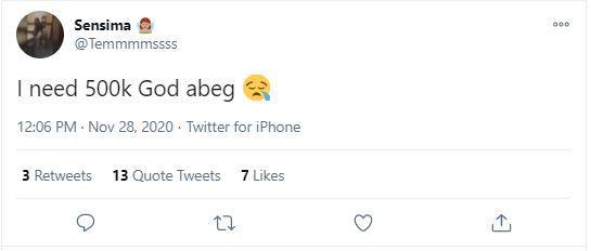 Lady gets N500k gift after writing 'I need 500k God abeg' on Twitter