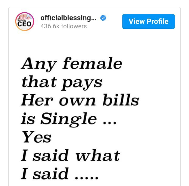 Any lady that pays her own bills is still single
