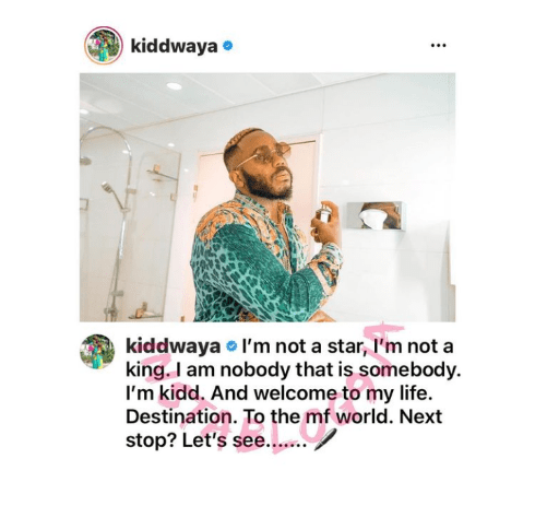 kiddwaya not a star or king