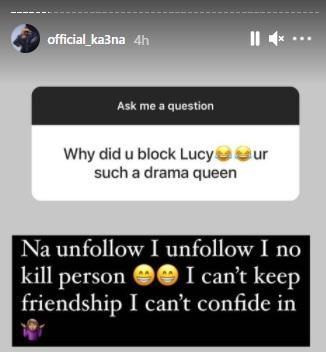"""I can't keep friendship I can't confide in"" - Ka3na speaks on breakoff with Lucy"