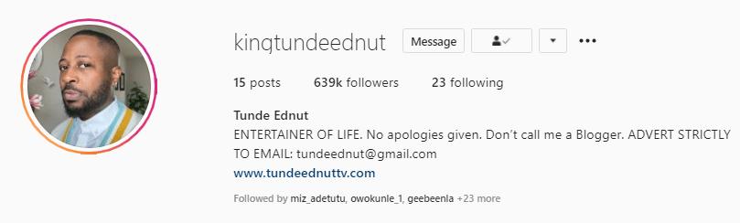Tunde Ednut hits 639k followers under 9 hours of return to Instagram -  Winnaijatv