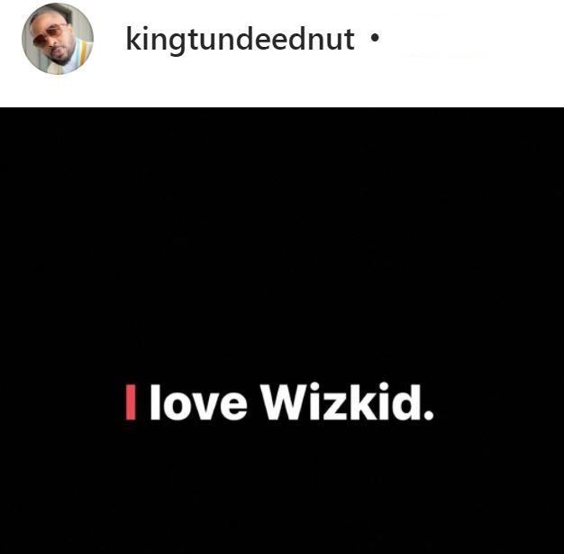 Tunde Ednut declares love for Wizkid after losing IG account thrice over diss with Starboy