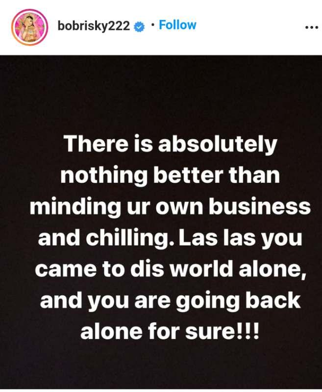 """""""Mind your business, you'd leave this world alone as you came"""" - Bobrisky throws shade"""