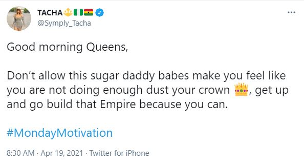 """""""Don't let babes with sugar daddy make you feel like you are not doing enough"""" – Tacha"""