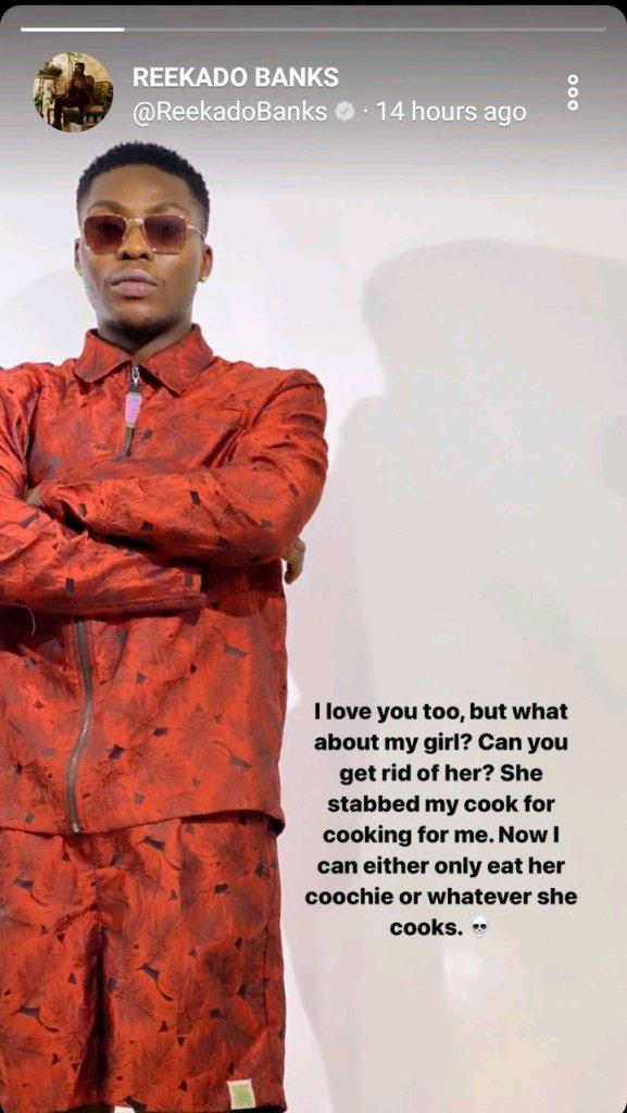 Reekado Banks narrates how his girlfriend stabbed his chef for cooking for him