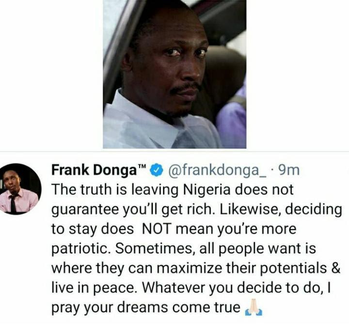"""Leaving Nigeria doesn't guarantee your success"" - Frank Donga to those seeking greener pasture"