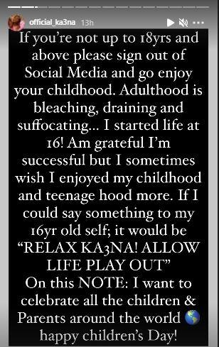 """""""If you're above 18, leave social media to enjoy life, adulthood is draining"""" - Ka3na"""