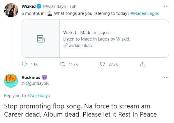 """Career dead, album dead"" - Man slams Wizkid for promoting Made In Lagos six months after release"