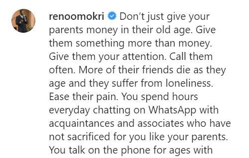 """""""Don't give your parents money in their old age, give them more of your attention"""" - Reno Omokri"""
