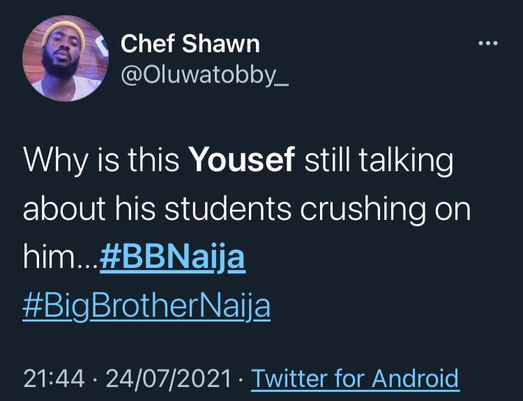 #BBNaija2021: Yousef dragged for saying 'my students have crushes on me, thank God I'm not a pedophile'